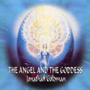 Angel and the Goddess - Jonathan Goldman